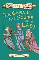 Squire's Tales: Book II Sir Gawain, His Squire and His Lady book cover